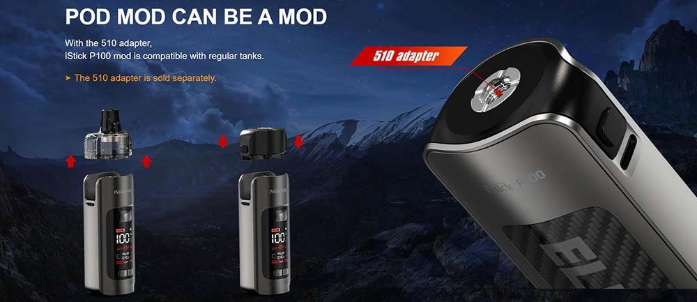 iStick P100 Comes With 510 Adapter Can Be Changed To A Mod